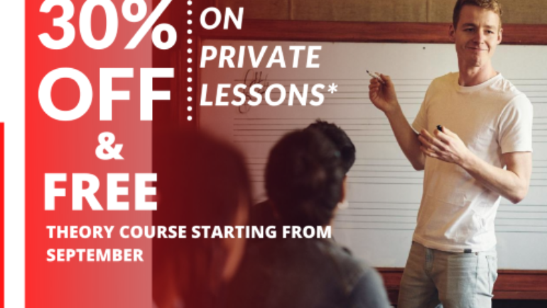 30% OFF on private lessons* & FREE Theory classes from September